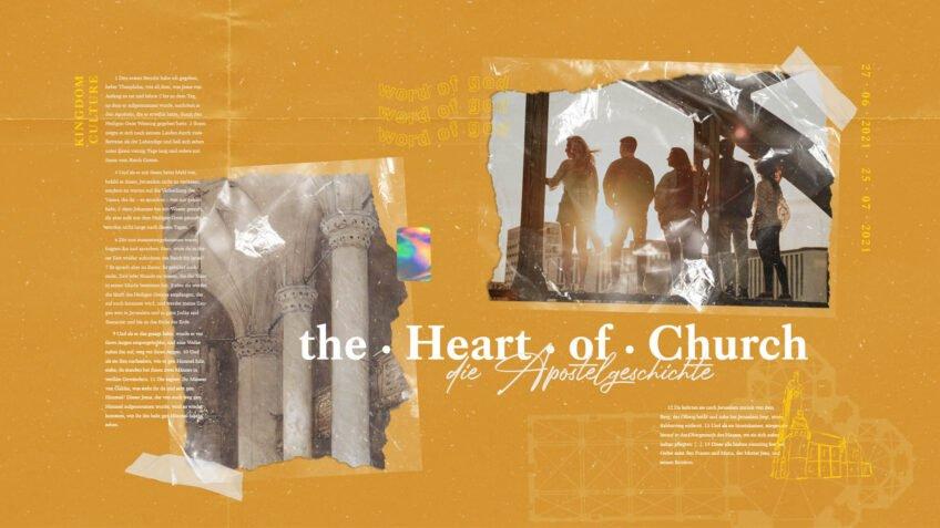 The Heart Of Church - Die Apostelgeschichte